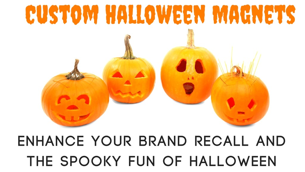 Custom Halloween Magnets – Enhance Your Brand Recall And The Spooky Fun Of Halloween