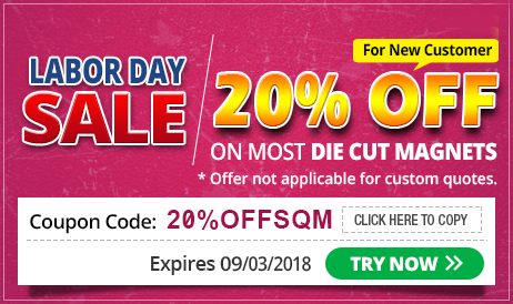 Use Our Coupon Code 20%OFFSQM and Enjoy the Best Deals on Die Cut Magnets