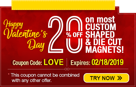 Use Our Valentine's Day Coupon Code and Grab 20% discounts on All Custom Shaped and  Die Cut Magnets